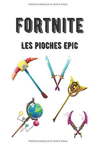 FORTNITE - Les pioches Epic