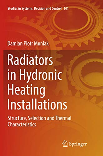 Radiators in Hydronic Heating Installations: Structure, Selection and Thermal Characteristics (Studi