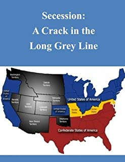 Secession: A Crack in the Long Grey Line