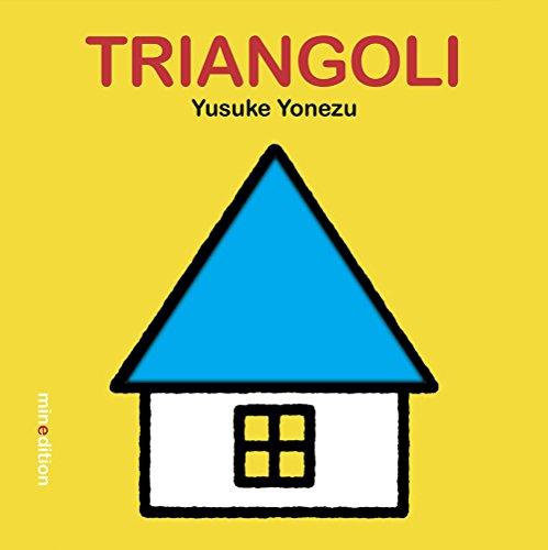 Triangoli. Ediz. illustrata
