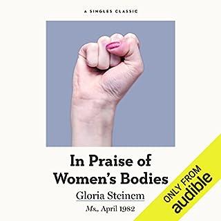 In Praise of Women's Bodies audiobook cover art