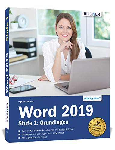 Word 2019 - Stufe 1: Grundlagen: Leicht verständlich.