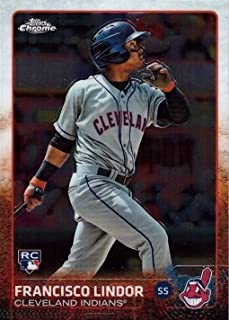 2015 Topps Chrome Baseball #202 Francisco Lindor Rookie Card – Short Print