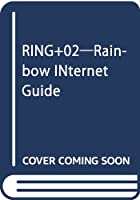 RING+02―Rainbow INternet Guide
