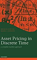 Asset Pricing In Discrete Time: A Complete Markets Approach (Oxford Finance)
