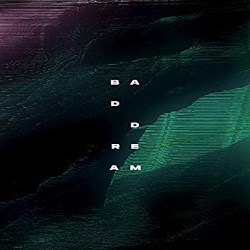 Bad Dream (feat. RZLZ)