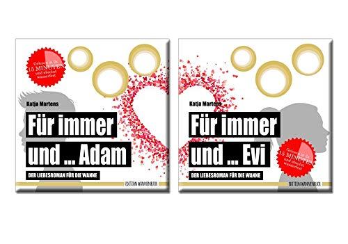 Für immer und ... Adam / Für immer und ... Evi: Der Liebesroman für die Wanne (Badebuch Doppelpack - wasserfest) (Badebücher für Erwachsene / Wasserfeste Bücher für große Leser)