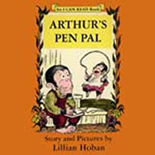 Arthur's Pen Pal                   By:                                                                                                                                 Lillian Hoban                               Narrated by:                                                                                                                                 uncredited                      Length: 15 mins     5 ratings     Overall 3.0