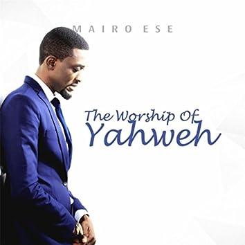The Worship of Yahweh