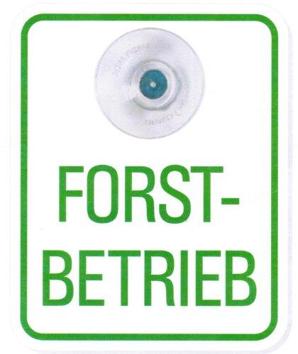 Schild mit Saugnapf für Windschutzscheibe - Forstbetrieb - 308031/1