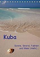 Kuba - Sonne, Strand, Palmen und Meer (mehr) ... (Tischkalender 2022 DIN A5 hoch): Ein etwas anderer Querschnitt durch Kuba. (Monatskalender, 14 Seiten )