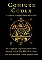 Conjure Codex 4: A Compendium of Invocation, Evocation, and Conjuration
