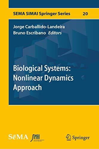 Biological Systems: Nonlinear Dynamics Approach (SEMA SIMAI Springer Series Book 20) (English Edition)