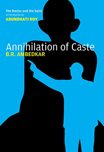 Annihilation of Caste: The Annotated Critical Edition (English Edition)