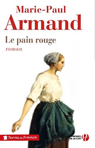 Le Pain rouge (Terres de France)