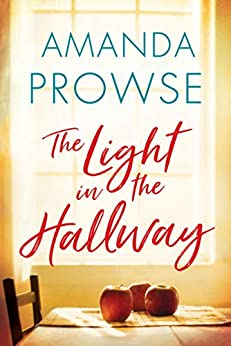 The Light in the Hallway by [Amanda Prowse]