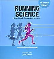 Running Science: Revealing the science of peak performance