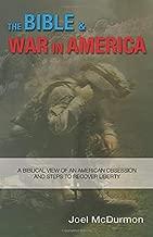 The Bible & War in America