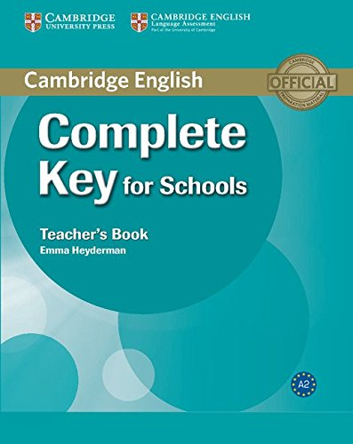 Complete Key for Schools Teacher's Book [Lingua inglese]