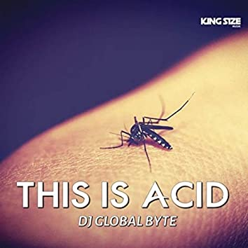 This Is Acid (King Size Musik)