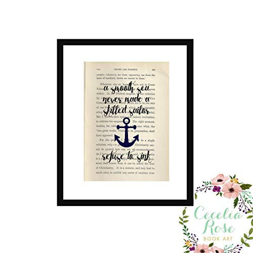 A Smooth Sea Never Made A Skilled Sailor - Refuse To Sink Farmhouse Literary Typography Vintage Book Page 9x11 FRAMED Print