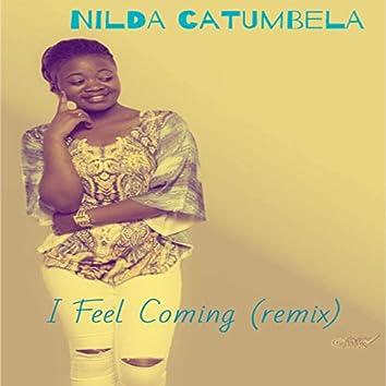 I Feel Coming (Remix)