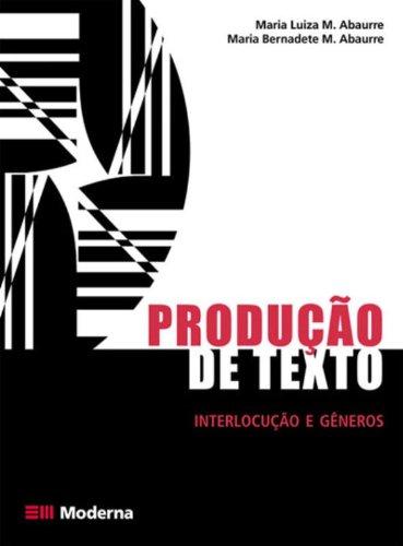 Produção de Texto. Interlocução e Gêneros
