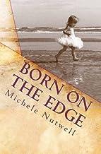 [Born on the Edge: A Folly Beach Mystery] [Author: Nutwell, Michele] [June, 2011]