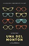 Una del Montón (Las del Montón nº 1) (Spanish Edition)