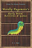 Wordly Pagemore's: Early Worm Activities & Games