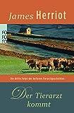 Der Tierarzt kommt (Der Doktor und das liebe Vieh, Band 3) - James Herriot