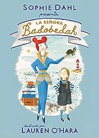 La señora Badobedah par Sophie Dahl