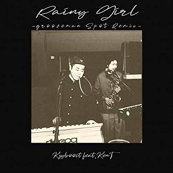 Rainy Girl (grooveman Spot Remix) [feat. KenT]