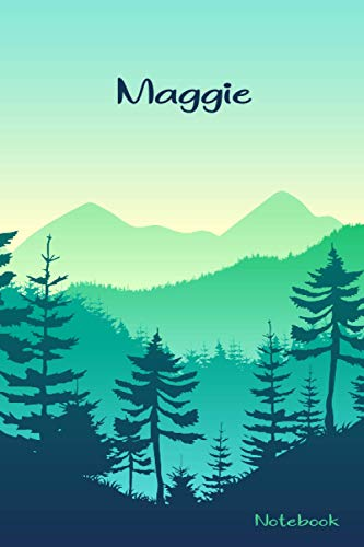 Maggie Notebook: Personalized Maggie Name Notebook Journal. Perfect Gift for Women ; Sisters, Mothers, Aunts, Daughters Writing ... Cover with ... Trees Design, 120 Blank Lined Pages, 6x9in