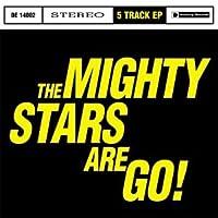 Mighty Stars Are Go!