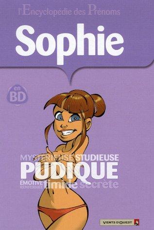 L'Encyclopédie des prénoms - Tome 15: Sophie