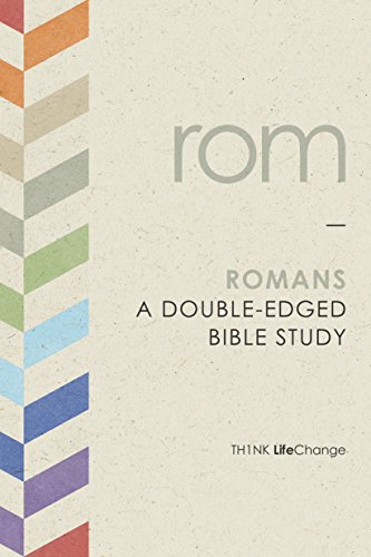 Romans: A Double-Edged Bible Study (LifeChange)
