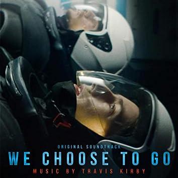 We Choose to Go (Original Soundtrack)