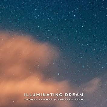 Illuminating Dream