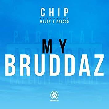 My Bruddaz