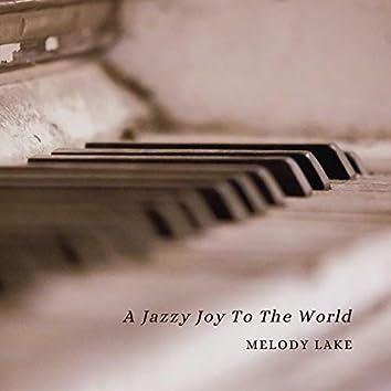 A Jazzy Joy To The World