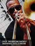 Troy 'Trombone Shorty' Andrews: Jazz à Vienne