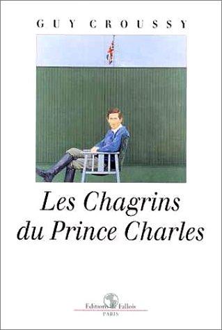 Les chagrins du prince Charles