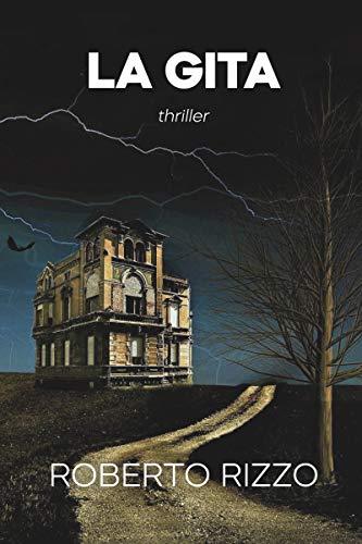 La gita: Thriller (Italian Edition)