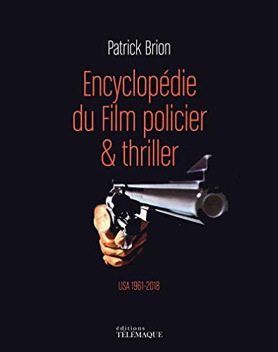 Encyclopédie du Film policier & thriller - volume 2 USA 1961-2018 (2)