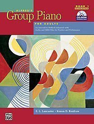 Alfred s Group Piano for Adults Student Book 1  Second Edition   An Innovative M