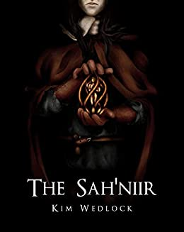 The Sah'niir: The Devoted Trilogy, Book Two by [Kim Wedlock]