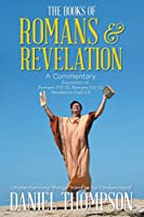 Romans and Revelation: A Commentary