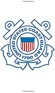 United States Coast Guard: 5x8 Journal Notebook (United States Armed Forces)