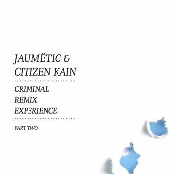 Criminal Remix Experience, Pt. 2